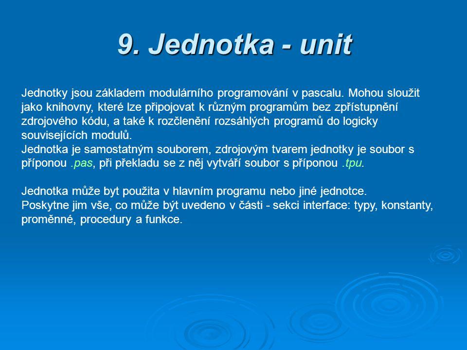 9. Jednotka - unit