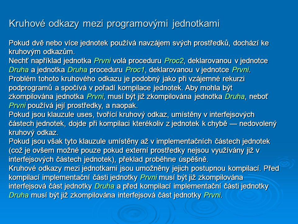 Kruhové odkazy mezi programovými jednotkami