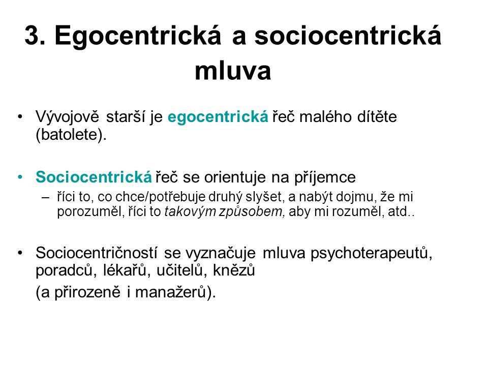 3. Egocentrická a sociocentrická mluva