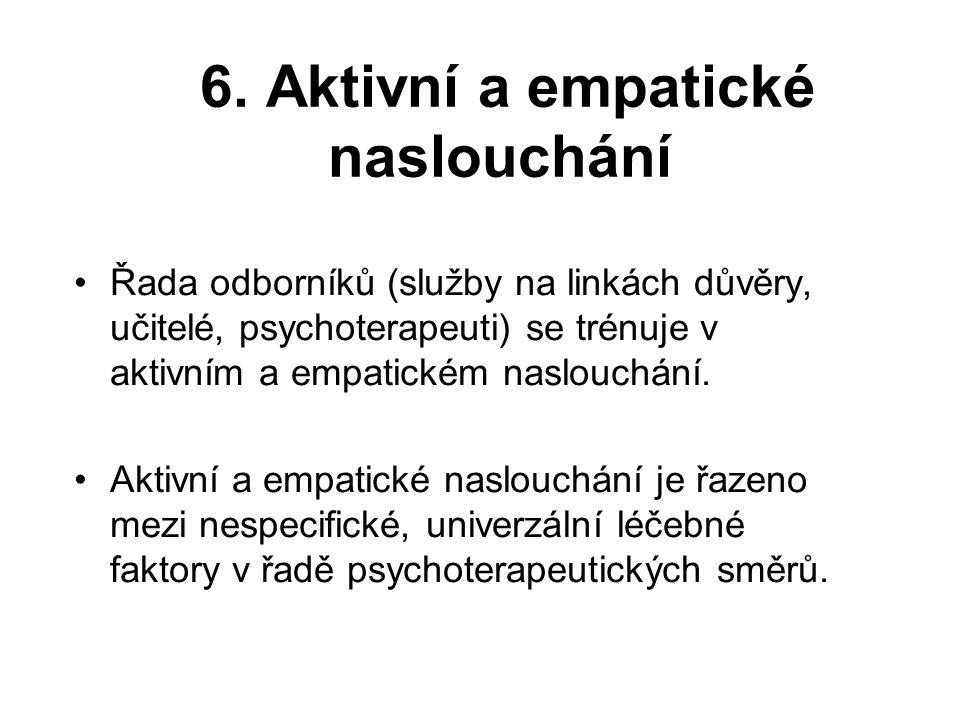 6. Aktivní a empatické naslouchání