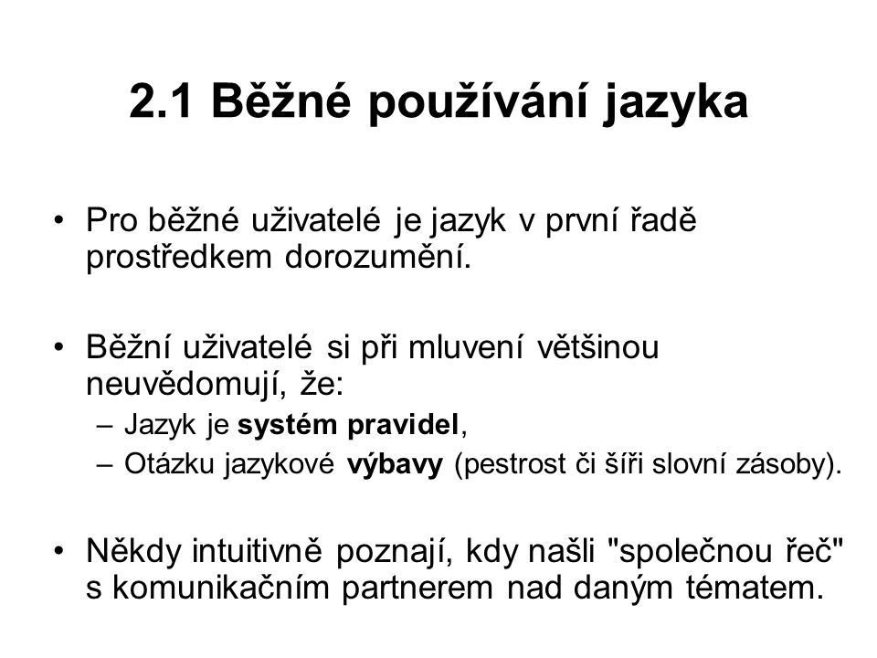 2.1 Běžné používání jazyka