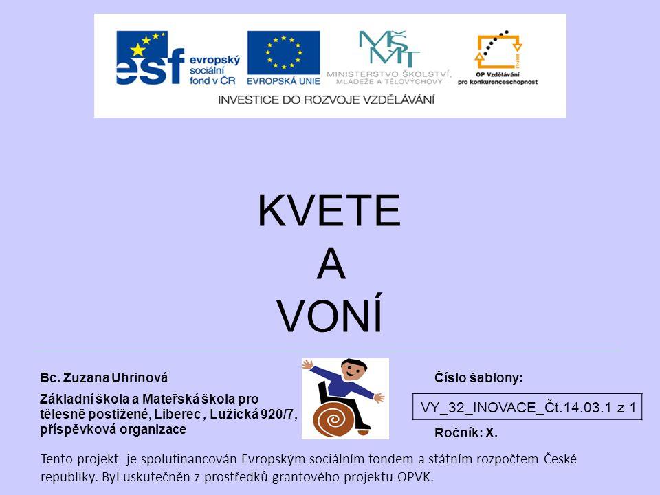 KVETE A VONÍ VY_32_INOVACE_Čt.14.03.1 z 1