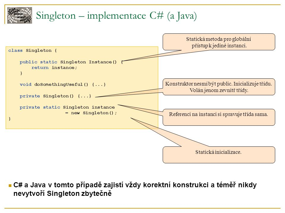 Singleton – implementace C# (a Java)