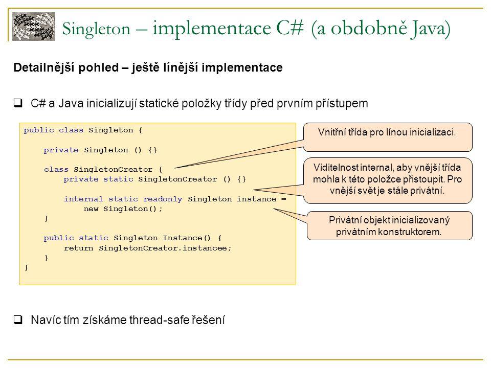 Singleton – implementace C# (a obdobně Java)