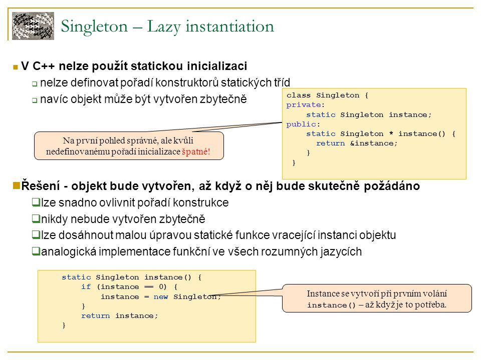 Singleton – Lazy instantiation