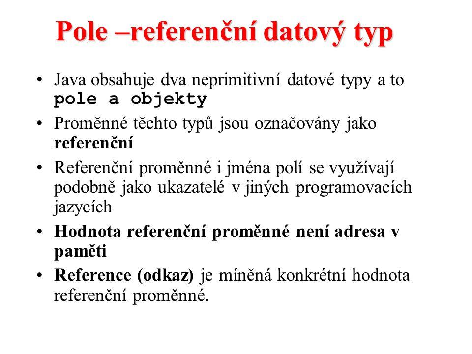 Pole –referenční datový typ