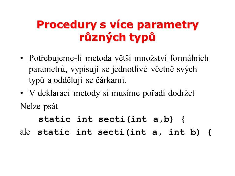 Procedury s více parametry různých typů