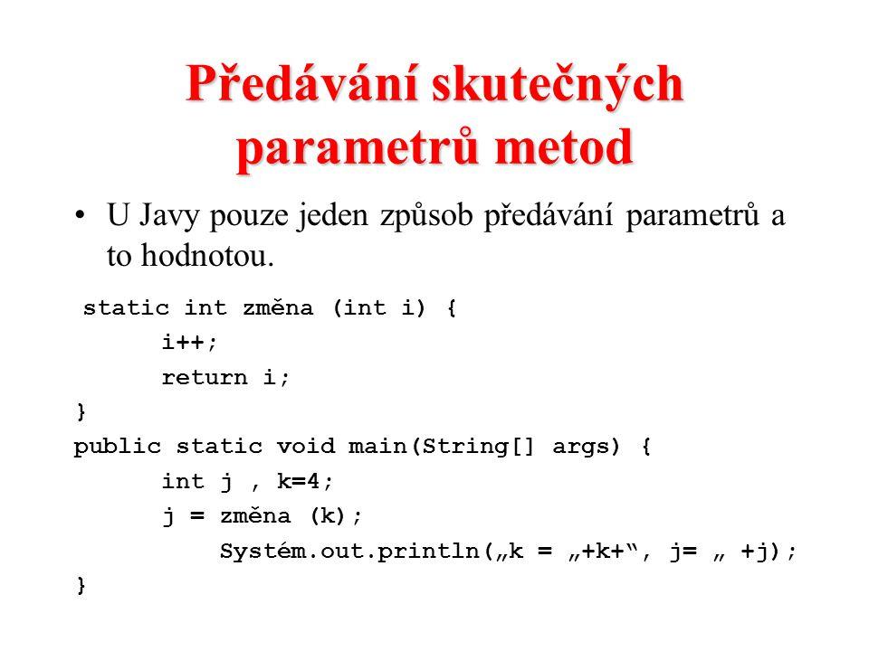 Předávání skutečných parametrů metod