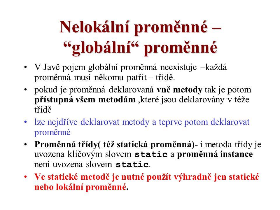 Nelokální proměnné – globální proměnné