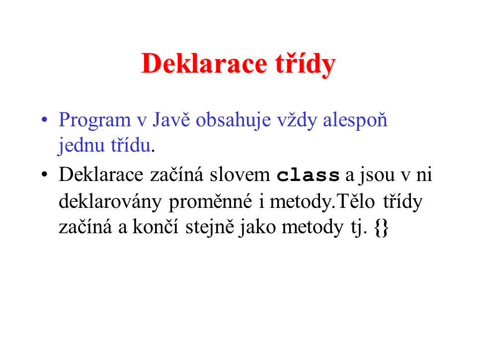 Deklarace třídy Program v Javě obsahuje vždy alespoň jednu třídu.
