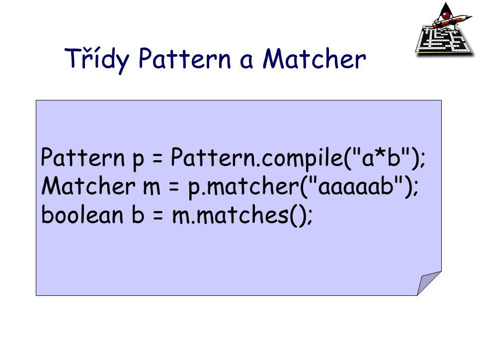 Třídy Pattern a Matcher