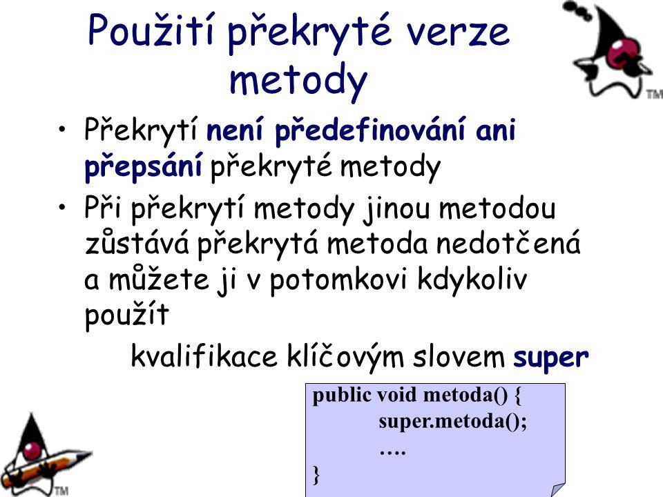 Použití překryté verze metody