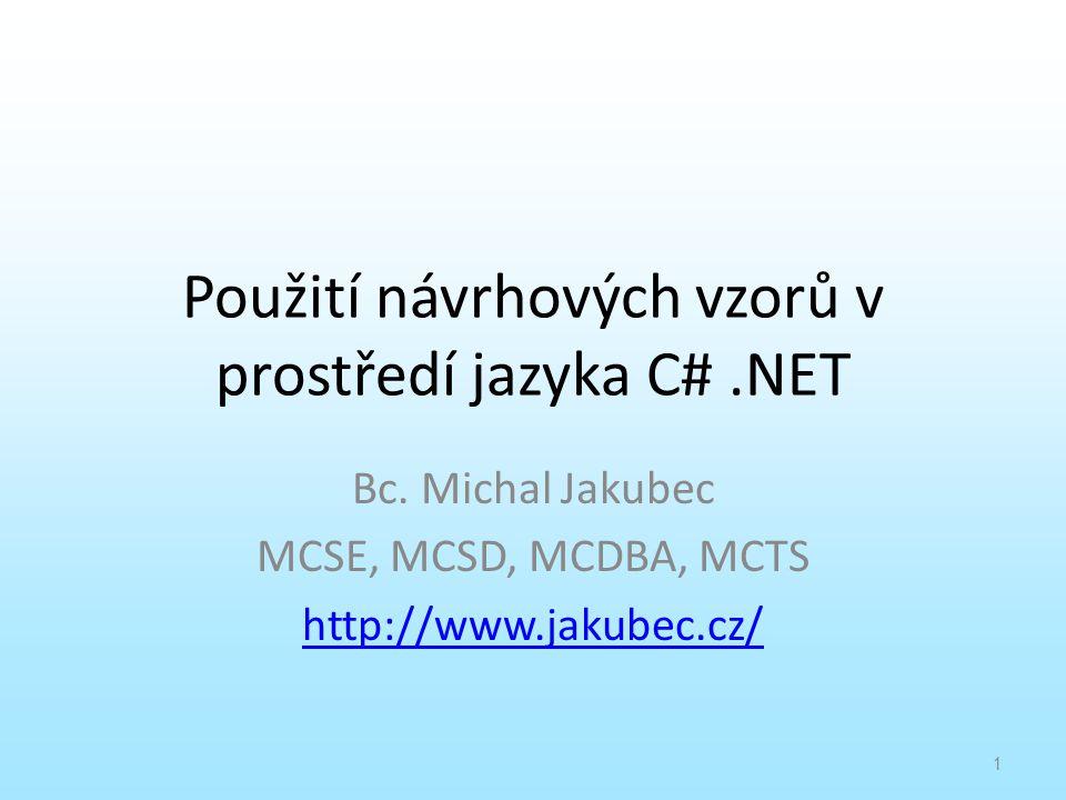 Použití návrhových vzorů v prostředí jazyka C# .NET