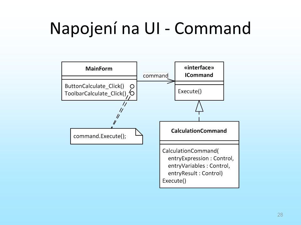 Napojení na UI - Command
