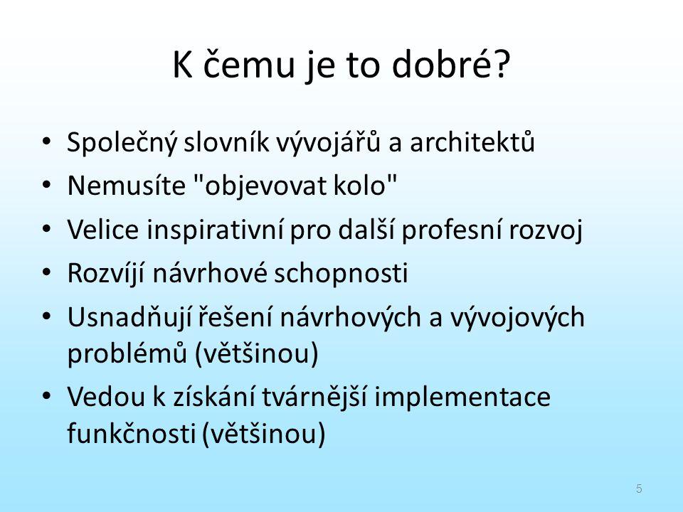 K čemu je to dobré Společný slovník vývojářů a architektů