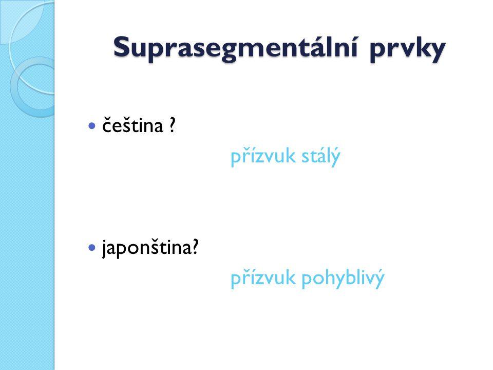 Suprasegmentální prvky