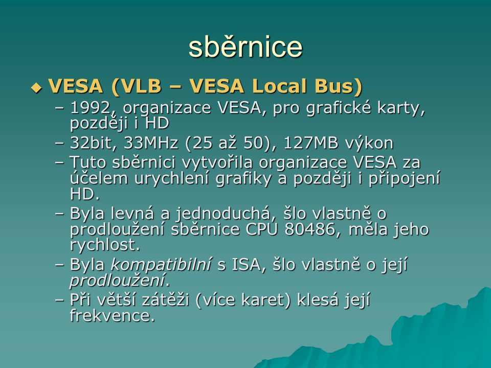 sběrnice VESA (VLB – VESA Local Bus)