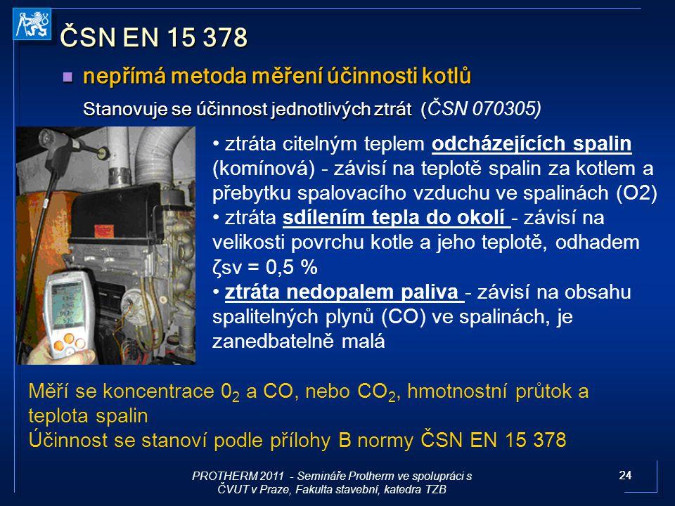 ČSN EN 15 378 nepřímá metoda měření účinnosti kotlů