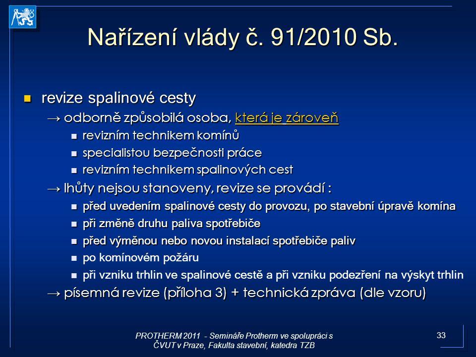 Nařízení vlády č. 91/2010 Sb. revize spalinové cesty