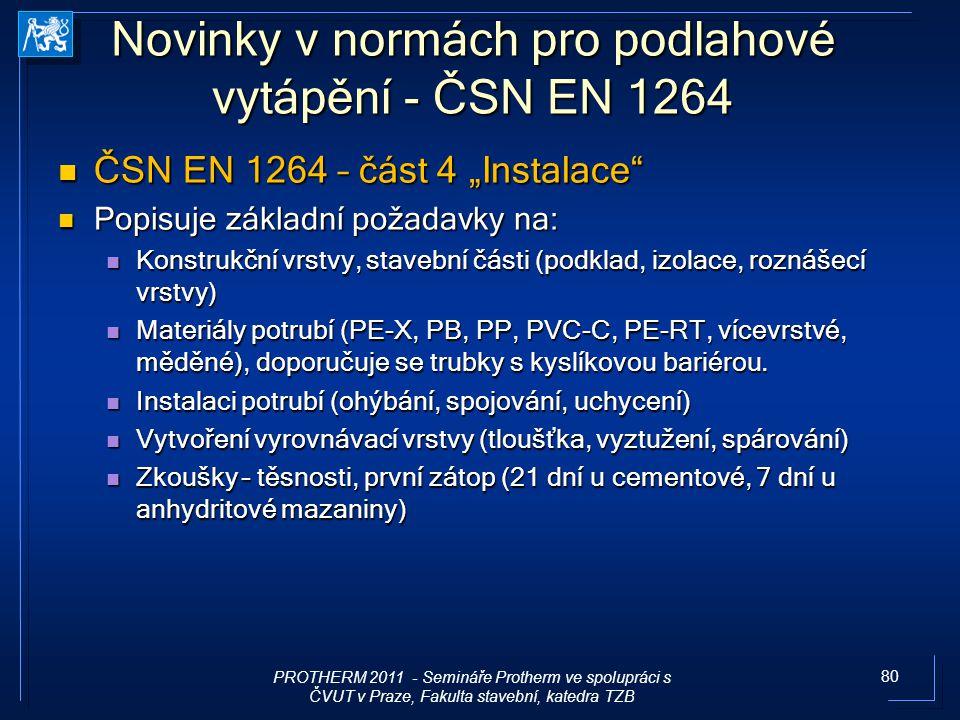 Novinky v normách pro podlahové vytápění - ČSN EN 1264