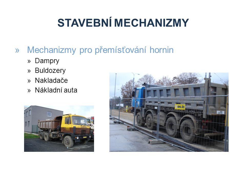 STAVEBNÍ MECHANIZMY Mechanizmy pro přemísťování hornin Dampry