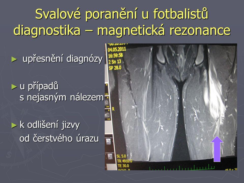 Svalové poranění u fotbalistů diagnostika – magnetická rezonance