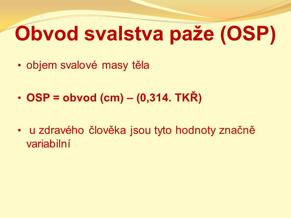 Obvod svalstva paže (OSP)