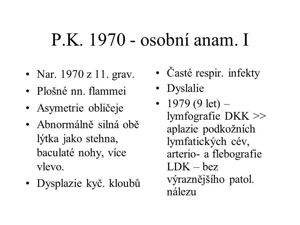 P.K. 1970 - osobní anam. I Nar. 1970 z 11. grav. Plošné nn. flammei