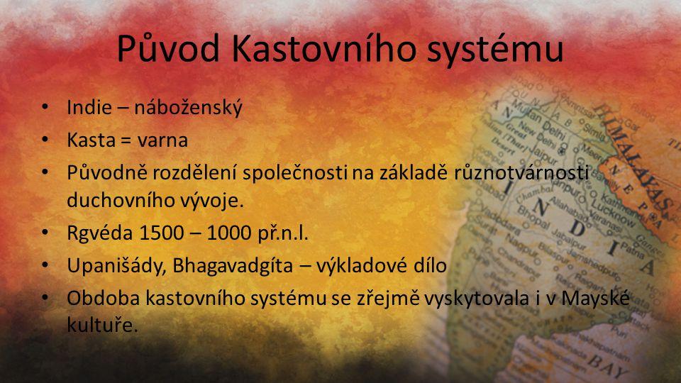 Původ Kastovního systému
