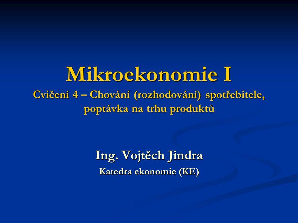 Ing. Vojtěch Jindra Katedra ekonomie (KE)