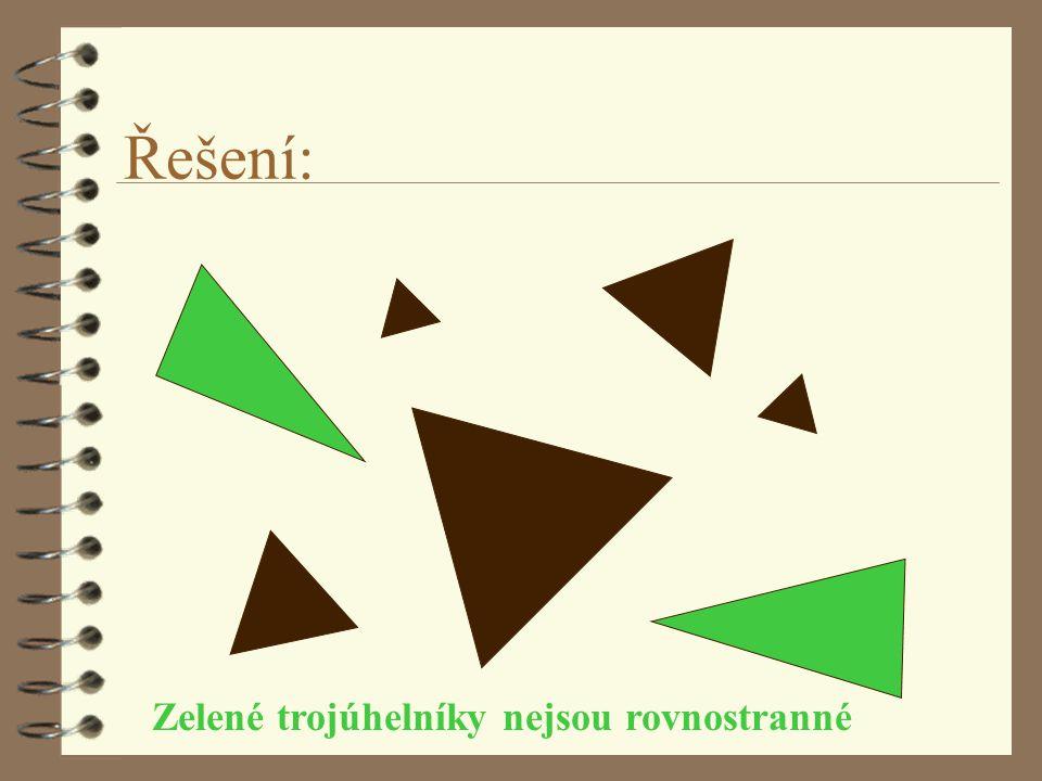 Zelené trojúhelníky nejsou rovnostranné
