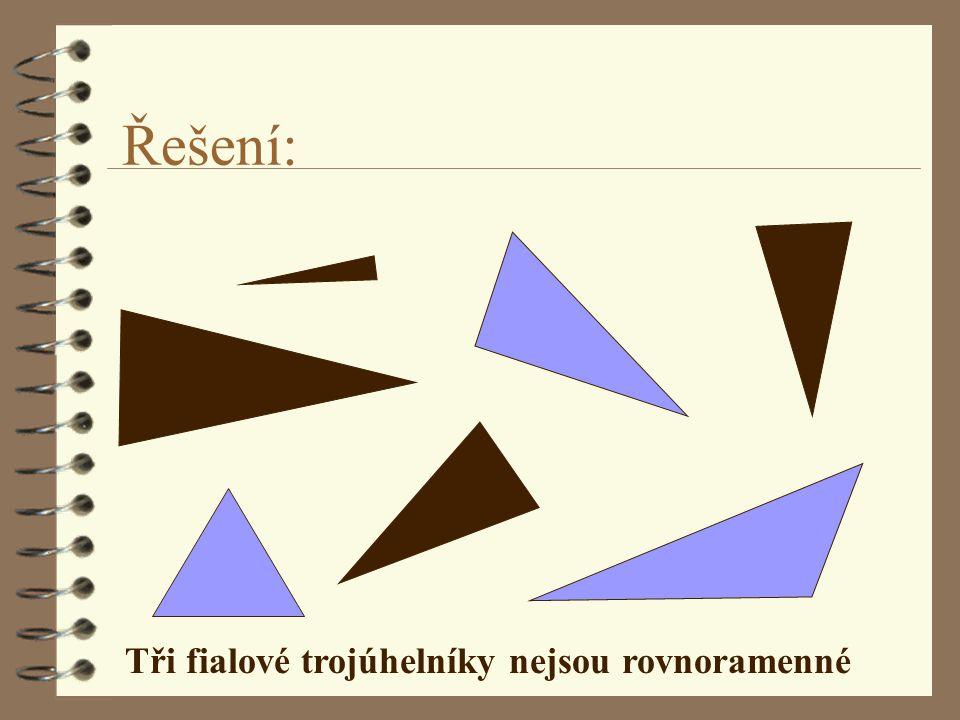 Tři fialové trojúhelníky nejsou rovnoramenné