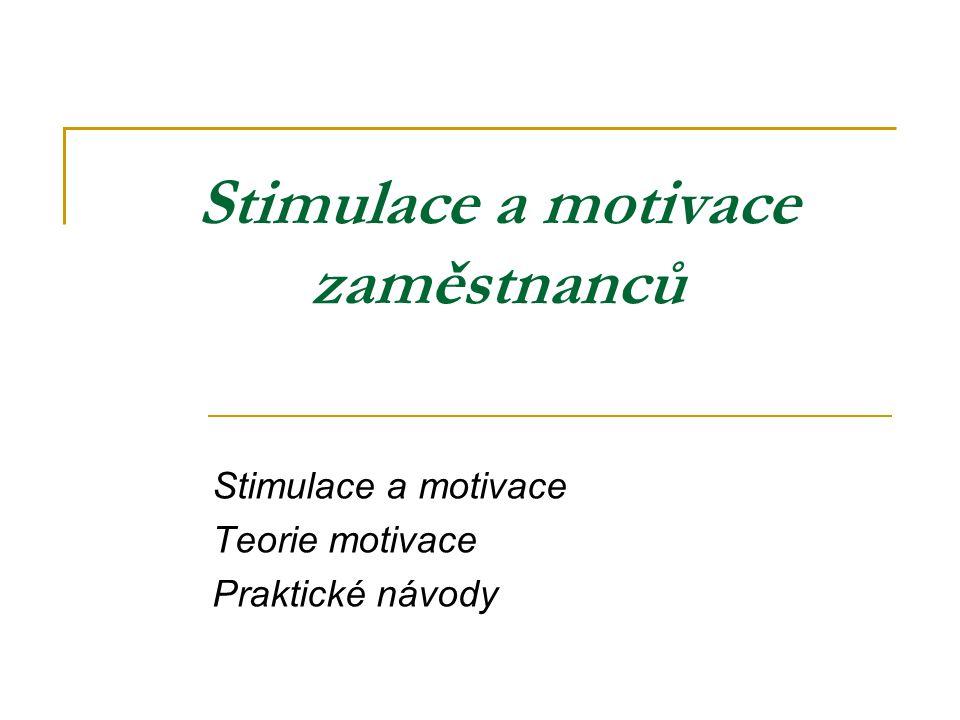 Stimulace a motivace zaměstnanců