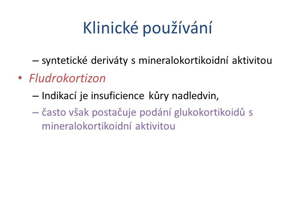 Klinické používání Fludrokortizon