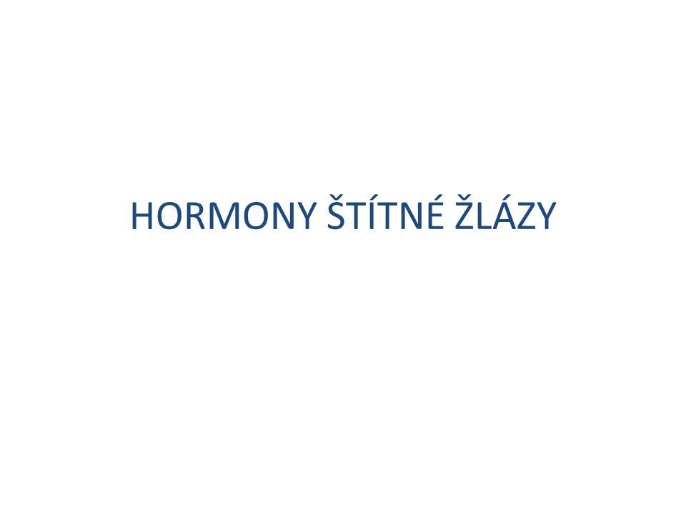 HORMONY ŠTÍTNÉ ŽLÁZY