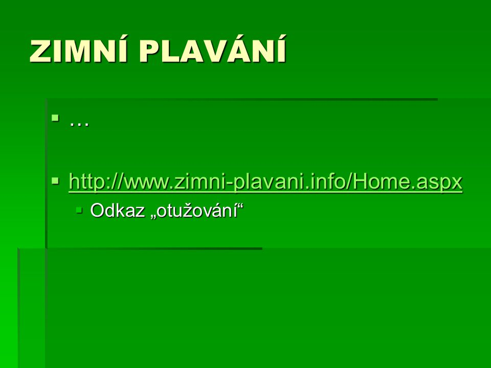 ZIMNÍ PLAVÁNÍ … http://www.zimni-plavani.info/Home.aspx