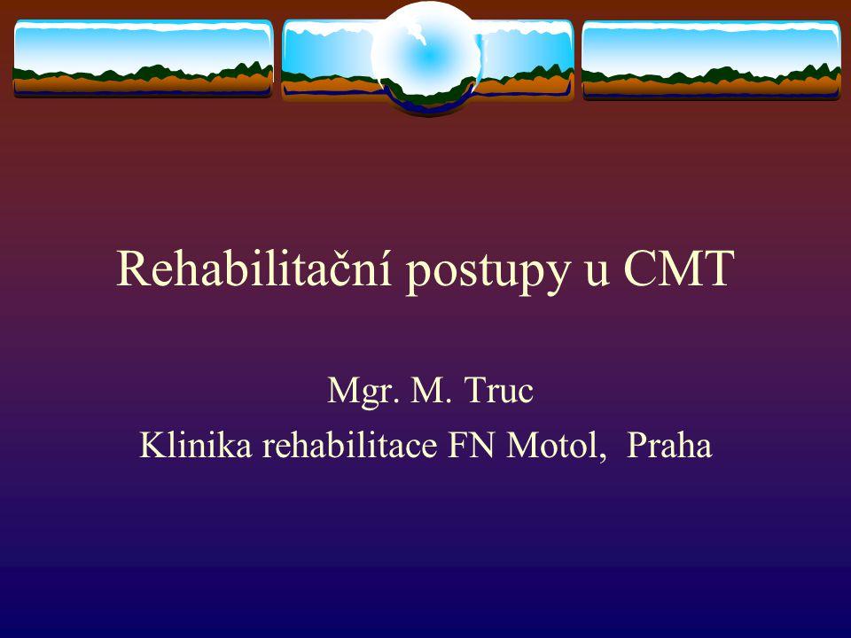 Rehabilitační postupy u CMT