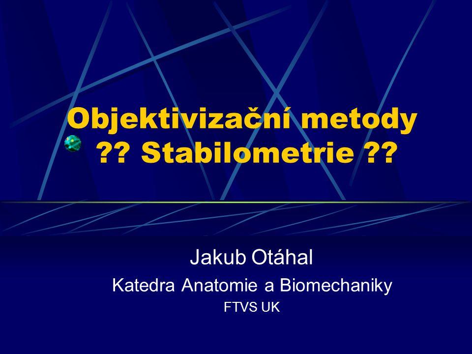 Objektivizační metody Stabilometrie