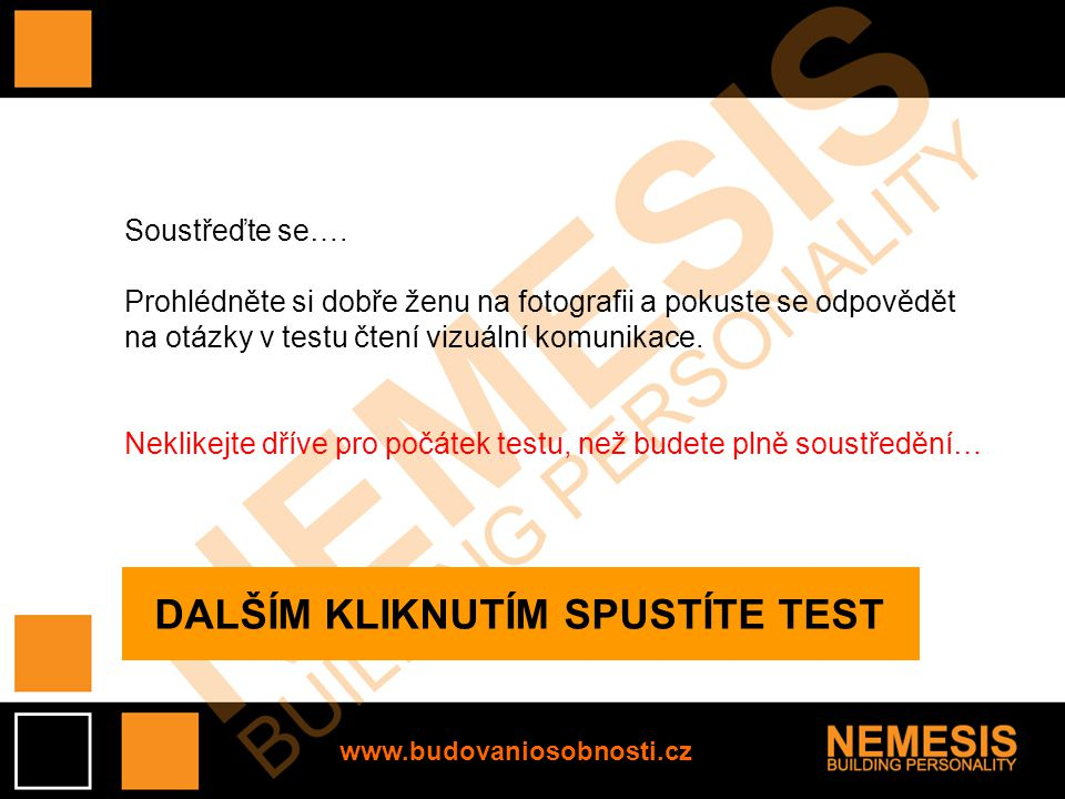 DALŠÍM KLIKNUTÍM SPUSTÍTE TEST