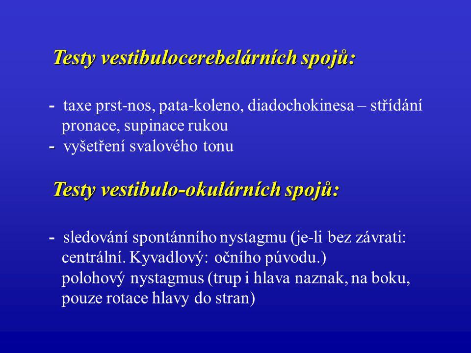 Testy vestibulocerebelárních spojů: