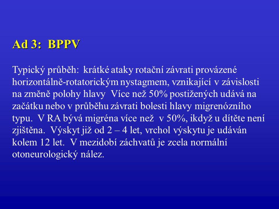 Ad 3: BPPV