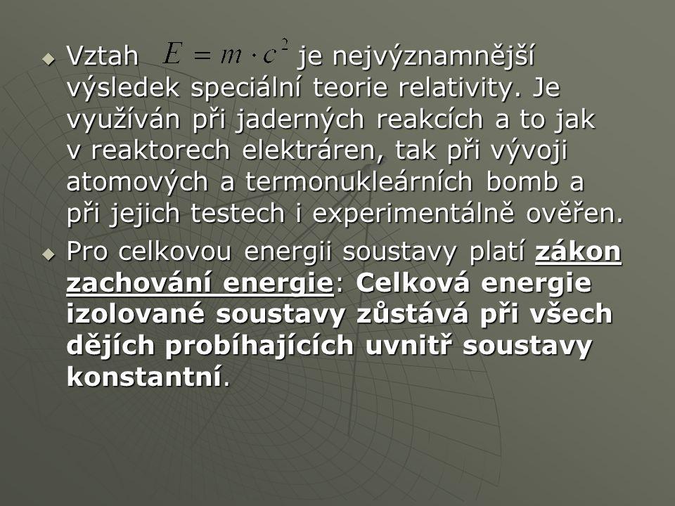Vztah je nejvýznamnější výsledek speciální teorie relativity