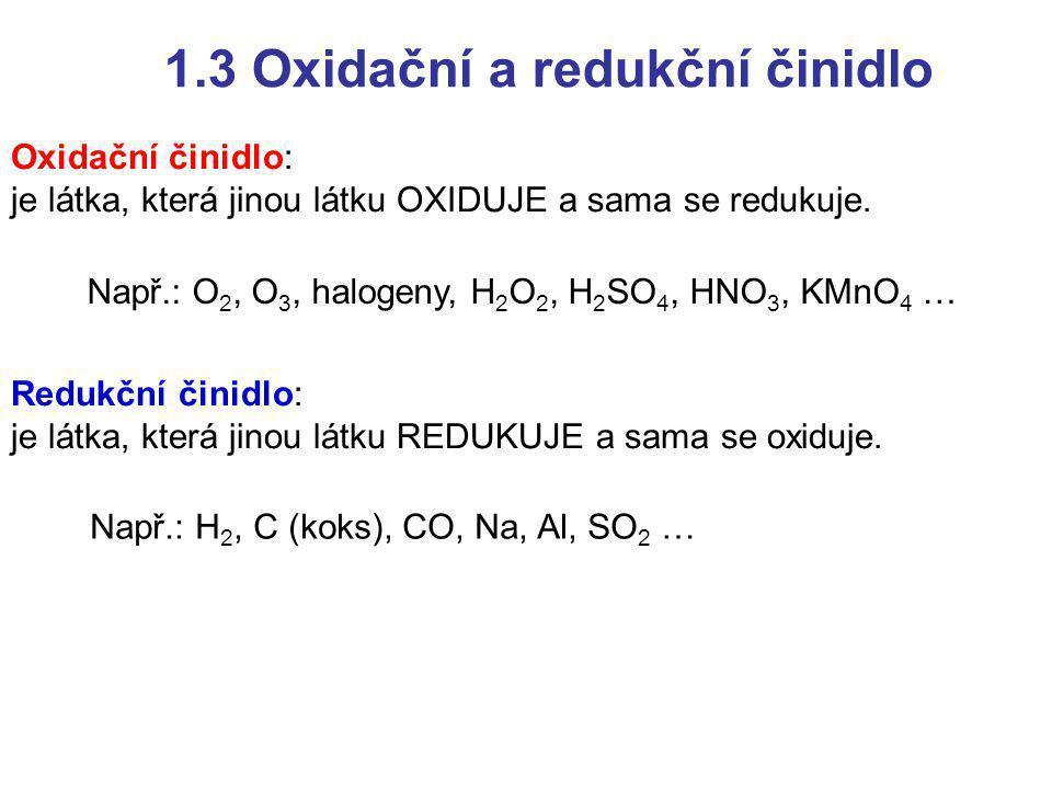 1.3 Oxidační a redukční činidlo