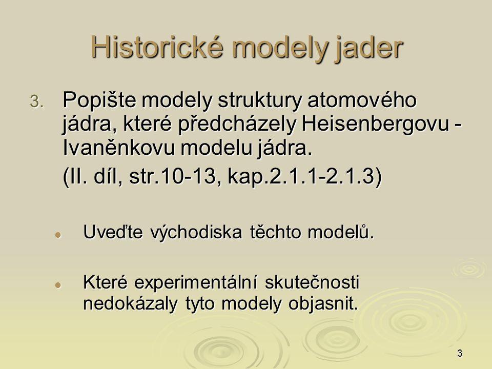 Historické modely jader