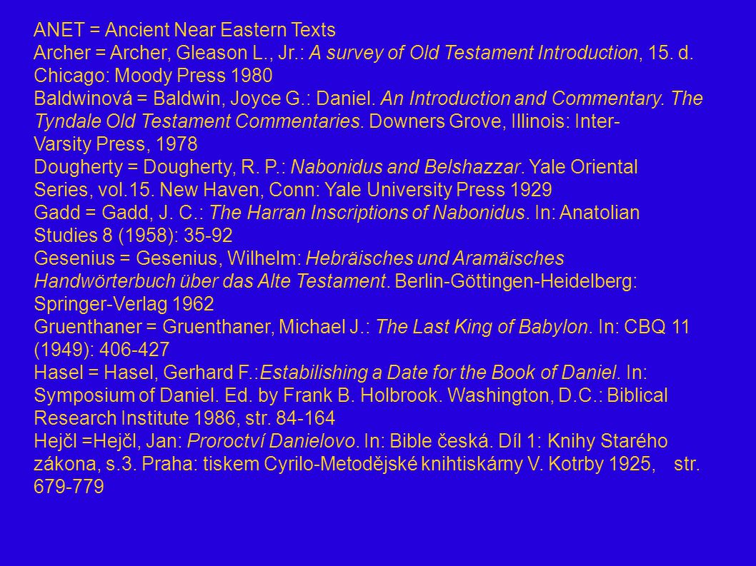 ANET = Ancient Near Eastern Texts