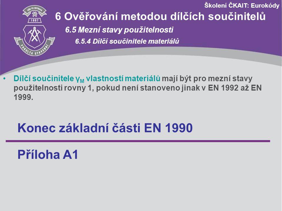 Konec základní části EN 1990