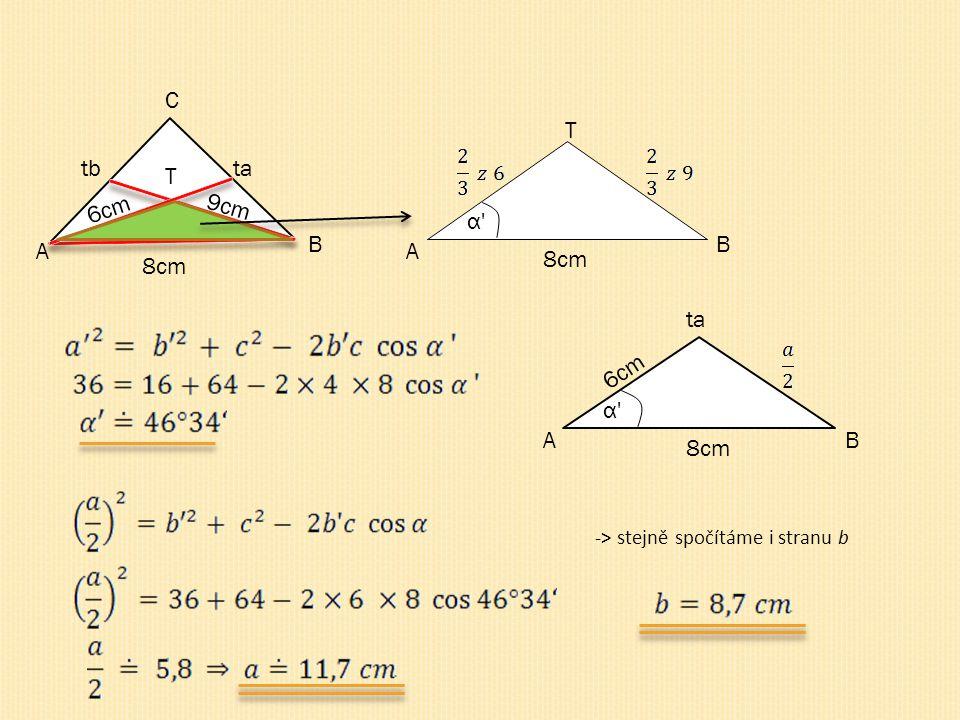 C T tb ta T 6cm 9cm α B B A A 8cm 8cm ta 6cm α A B 8cm
