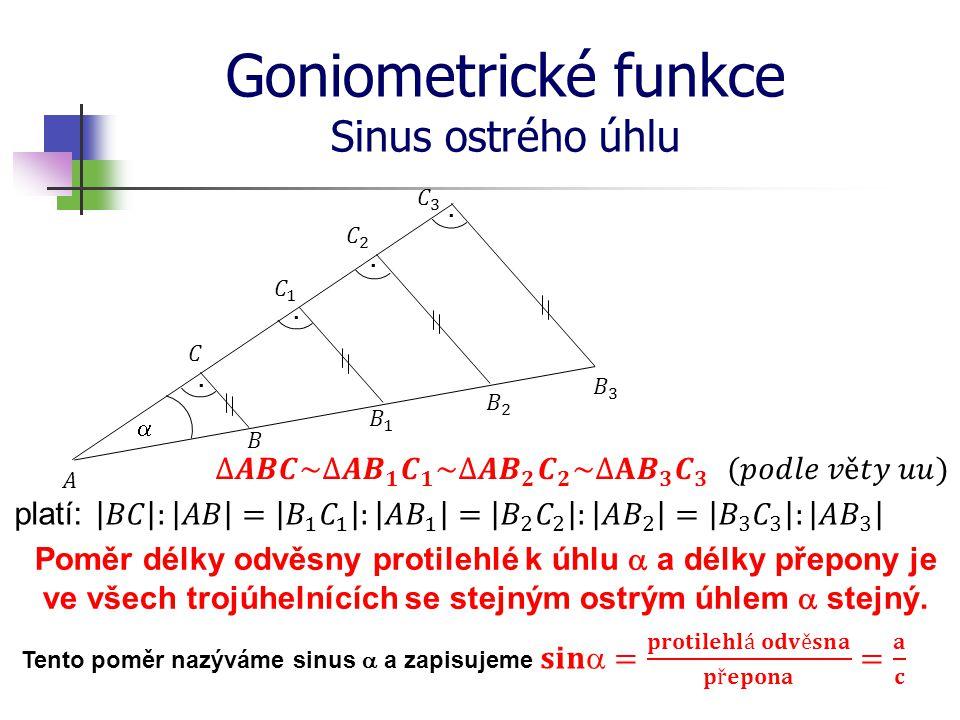 Goniometrické funkce Sinus ostrého úhlu