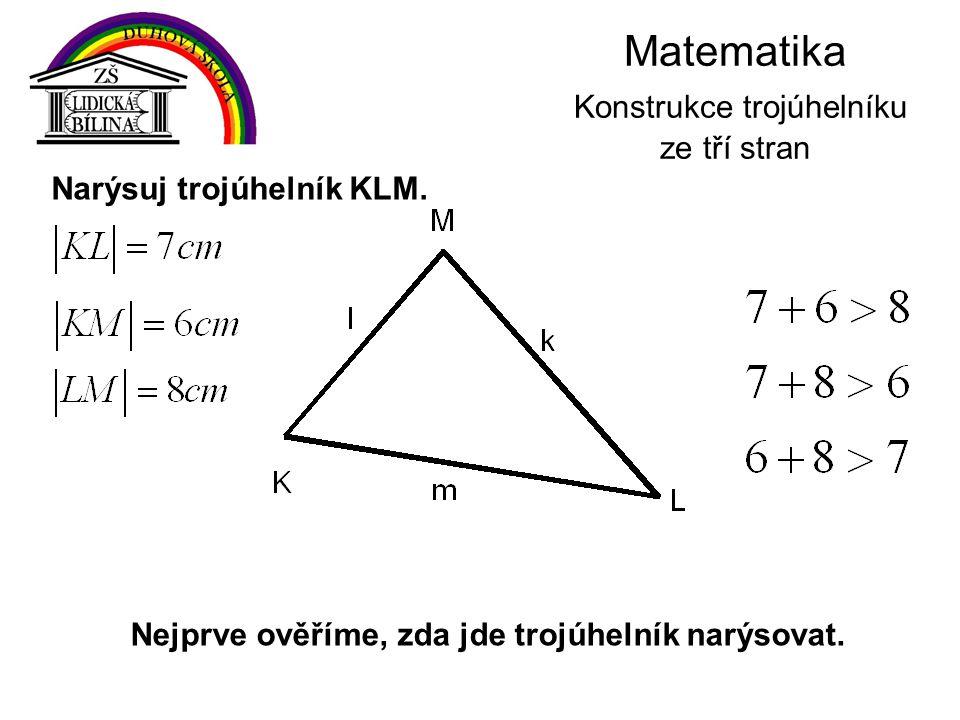 Matematika Konstrukce trojúhelníku ze tří stran