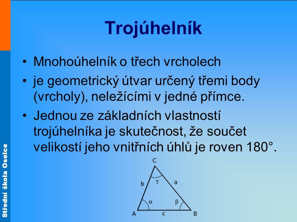 Trojúhelník Mnohoúhelník o třech vrcholech